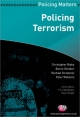 Policing Terrorism - Christopher Blake; Barrie Sheldon; Rachael Strzelecki; Dr. Peter Williams