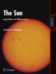 The Sun and How to Observe It - Jamey L. Jenkins