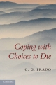 Coping with Choices to Die - Carlos Prado