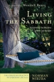 Living the Sabbath (The Christian Practice of Everyday Life) - Norman Wirzba