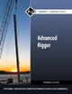 Advanced Rigger Trainee Guide - NCCER