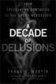 Decade of Delusions - Frank K. Martin