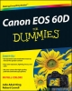 Canon EOS 60D For Dummies - Julie Adair King; Robert Correll