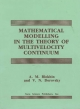 Mathematical Modelling in the Theory of Multivelocity Continuum - A. M. Blokhin; V.N. Dorovsky; V. N Dorovskiai