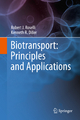 Biotransport - Robert J. Roselli; Kenneth R. Diller