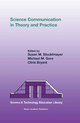 Science Communication in Theory and Practice - Susan M. Stocklmayer; Rajeev Gore; C.R. Bryant; Michael M. Gore