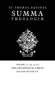 Summa Theologiae: Volume 52, the Childhood of Christ - Saint Thomas Aquinas; Roland Potter