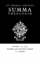 Summa Theologiae: Volume 7, Father, Son and Holy Ghost - Saint Thomas Aquinas; T. C. O'Brien