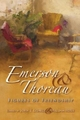 Emerson and Thoreau - John T. Lysaker; William Rossi