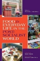 Food and Everyday Life in the Postsocialist World - Melissa L. Caldwell