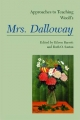 Approaches to Teaching Woolf's Mrs. Dalloway - Ruth O Saxton; Eileen Barrett