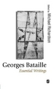 Georges Bataille: Essential Writings - Michael Richardson