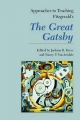Approaches to Teaching Fitzgerald's The Great Gatsby - Jackson R. Bryer; Nancy P. VanArsdale
