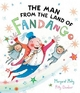 Man from the Land of Fandango - Margaret Mahy