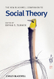New Blackwell Companion to Social Theory - Professor Bryan S. Turner