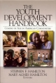 Youth Development Handbook - Stephen Frederic Hamilton; Mary Agnes Hamilton