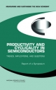 Productivity and Cyclicality in Semiconductors - Committee on Measuring and Sustaining the New Economy; Technology Board on Science  and Economic Policy;  Policy and Global Affairs;  National Research Council