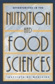 Opportunities in the Nutrition and Food Sciences - Paul R. Thomas; Robert O. Earl;  Committee on Opportunities in the Nutrition and Food Sciences;  Institute of Medicine