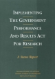 Implementing the Government Performance and Results Act for Research - Engineering and Public Policy Committee on Science;  National Academy of Engineering;  Policy and Global Affairs;  Institute of Medicine