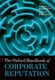 Oxford Handbook of Corporate Reputation - Michael L. Barnett; Timothy G. Pollock