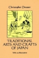 Traditional Arts and Crafts of Japan - Christopher Dresser