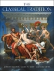 Classical Tradition - Anthony Grafton; Glenn W. Most; Salvatore Settis