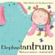 Elephantantrum! - Gillian Shields