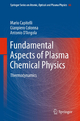 Fundamental Aspects of Plasma Chemical Physics - Mario Capitelli; Gianpiero Colonna; Antonio D'Angola