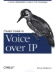 Packet Guide to Voice Over IP - Bruce Hartpence