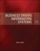 Business Driven Information Systems - Paige Baltzan; Amy Phillips