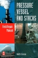 Pressure Vessel and Stacks Field Repair Manual - Keith Escoe