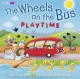Wheels on the Bus Playtime - Deryn Edwards