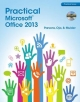 Practical Microsoft Office 2013 - June Jamrich Parsons; Dan Oja