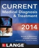 Current Medical Diagnosis and Treatment - Maxine A. Papadakis; Stephen J. McPhee; Michael W. Rabow