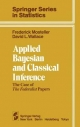 Applied Bayesian and Classical Inference - Frederick Mosteller; David L Wallace