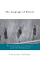 Language of Silence - Ernestine Schlant