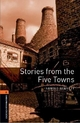 Oxford Bookworms Library: Level 2: Stories from the Five Towns - Arnold Bennett; Nick Bullard