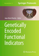 Genetically Encoded Functional Indicators - Jean-Rene Martin