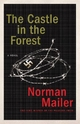 Castle in the Forest - Norman Mailer