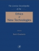 Concise Encyclopedia of the Ethics of New Technologies