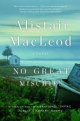 No Great Mischief - Alistair MacLeod