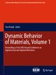 Dynamic Behavior of Materials, Volume 1 - Proceedings of the 2011 Annual Conference on Experimental and Applied Mechanics