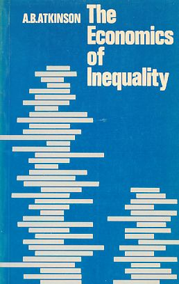 The Economics of Inequality. - Atkinson, A. B.