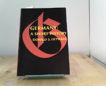 Germany: A Short History - S. Detwiler, Donald