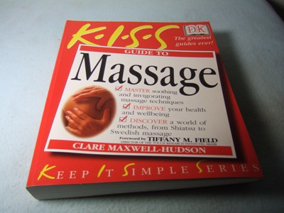 Guide to Massage. KISS. - Maxwell-Hudson, Clare