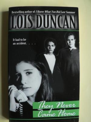 They Never Came Home - Duncan, Lois