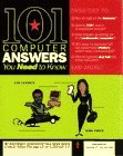 101 Computer Answers You Need to Know: Plain English Answers to 101 Computer Questions - Smith, Gina und Leo Laporte