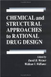 Chemical and Structural Approaches to Rational Drug Design (Taniguchi Symposia on Brain Sciences) - B. Weiner, David, Weiner B. Weiner and William V. Williams