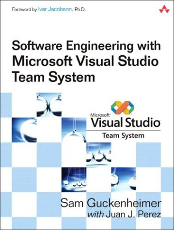 Software Engineering with Microsoft Visual Studio Team Syste (Microsoft .Net Development) - Guckenheimer, Sam