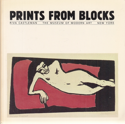 Prints from Blocks - Gaugin to Now. - Castleman, Riva